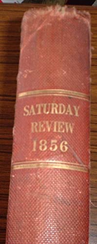 The Saturday Review of Politics, Literature, Science and Art Volume II 1856