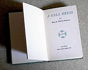 A Gala Dress: Freeman, Mary E. Wilkins