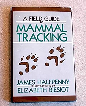 A Field Guide to Animal Tracking