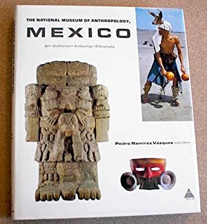 The National Museum of Anthropology: Vasquez, Pedro Ramirez