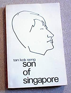 Son of Singapore; the Autobiography of a Coolie