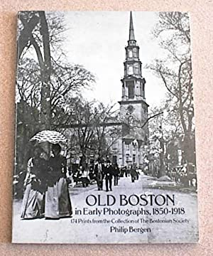 Old Boston in Early Photographs, 1850-1918