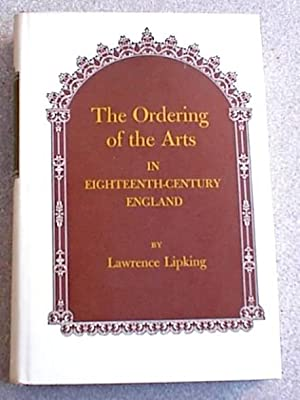 The Ordering of the Arts in Eighteenth-Century England