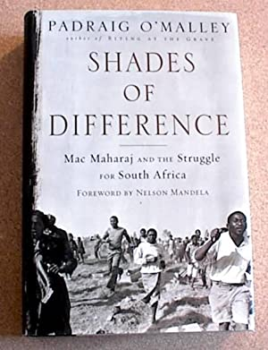 Shades of Difference; Mac Maharaj and the Struggle for South Africa