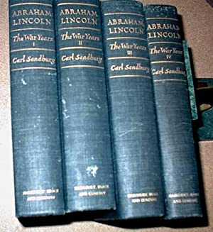 Abraham Lincoln the War Years in Four Volumes