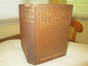 The Turn of the Balance: Brand Whitlock