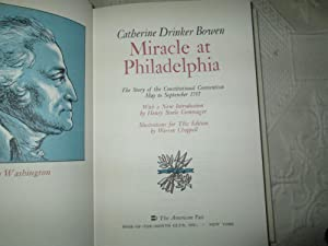 Miracle At Philadelphia: The Story Of The Constition May To September 1787: Catherine Drinker Bowen