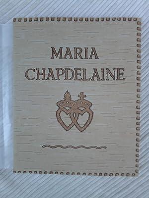 MARIA CHAPDELAINE Illustrations de Clarence Gagnon: Hémon, Louis -