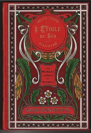 Les voyages extraordinaires L'ETOILE DU SUD - LE PAYS DES DIAMANTS --o-- 60 dessins et une ...
