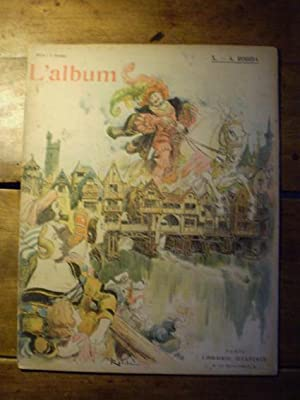 L'ALBUM Publication mensuelle - Textes et dessins inédits - N° X - Mars 1902 - A. ...