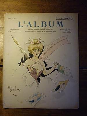 L'ALBUM Publication mensuelle - Textes et dessins inédits - N° IV - Septembre 1901 ...