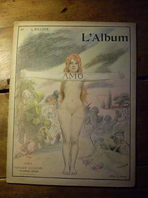 L'ALBUM Publication mensuelle - Textes et dessins inédits - N° XV - Août 1902...