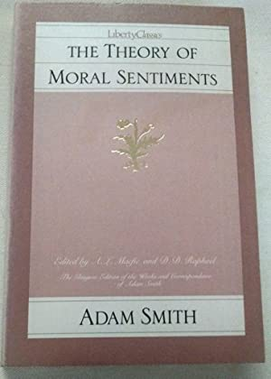 The Theory of Moral Sentiments (Glasgow Edition: Adam Smith; D.