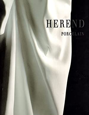 HEREND PORCELAIN: the history of hungarian institution: GABRIELLA BALLA
