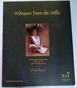 WHISPERS FROM THE HILLS: A PHOTOGRAPHIC JOURNEY: Claude. Avezard