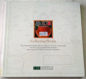 Collecting Florida: The Hampton Dunn Collection and Other Floridiana: Paul Eugen Camp