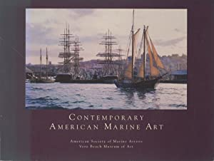 Contemporary American Marine Art: 13th National Exhibition: The American Society