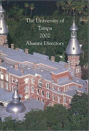 The University of Tampa 2002 Alumni Directory: university of tampa