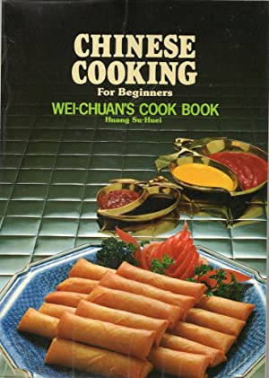 Chinese Cooking for Beginners (Wei Chuan)