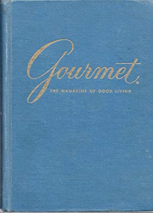 Gourmet the Magazine of Good Living Vol. 34 Jan.-Dec. 1974 (1974 issues rebound into a hardcover ...