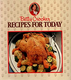 Betty Crocker's Recipes for Today