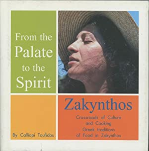 From the Palate to the Spirit: Zakynthos - Crossroads of Culture and Cooking Greek traditions of ...