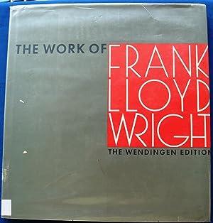 THE WORK OF FRANK LLOYD WRIGHT. THE: Frank Lloyd Wright;