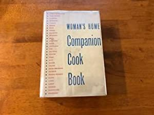 Woman's Home Companion Cook Book: Dorothy Kirk, Editor