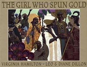 The Girl Who Spun Gold: Virginia Hamilton
