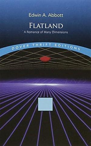 Flatland: A Romance of Many Dimensions: Edwin A. Abbott
