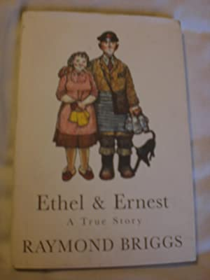 Ethel and Ernest : A True Story