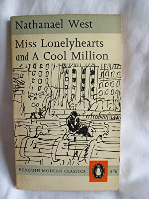 Miss Lonelyhearts and a Cool Million: West, Nathanael