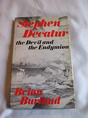 Stephen Decatur, the Devil and the Endymion