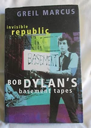 Bob Dylan: The Band And The Basement Tapes: Bob Dylan's Basement Tapes