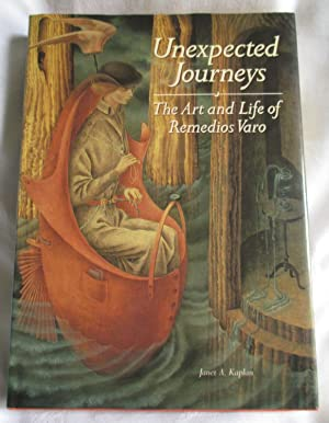 Unexpected Journeys: Life and Art of Remedios Varo