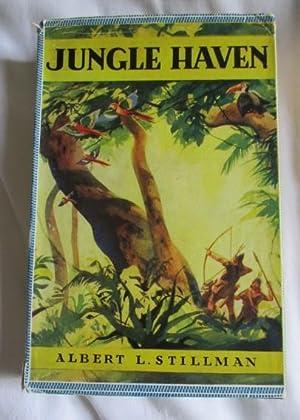 Jungle Haven: Stillman, Albert L
