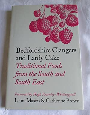 Bedfordshire Clangers and Lardy Cake - Traditional Foods from the South and South East