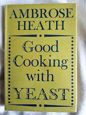 Good Cooking with Yeast