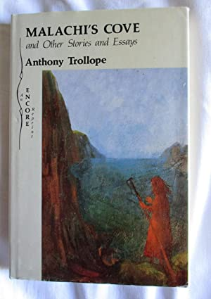 Malachi's Cove and Other Stories and Essays: Trollope, Anthony