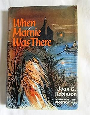 When Marnie Was There: Robinson, Joan G