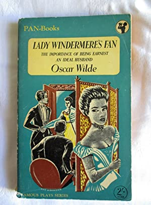Lady Windermere's Fan ; The Importance of: Wilde, Oscar