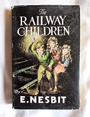 The Railway Children: Nesbit, Edith