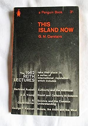 This Island Now: The 1962 Reith lectures
