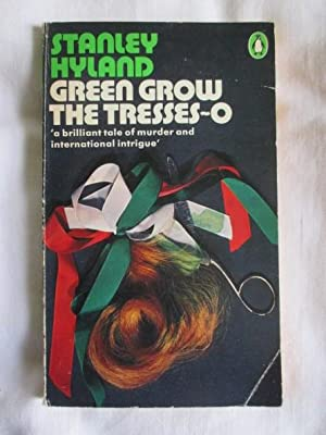 Green Grow the Tresses-O: Stanley Hyland