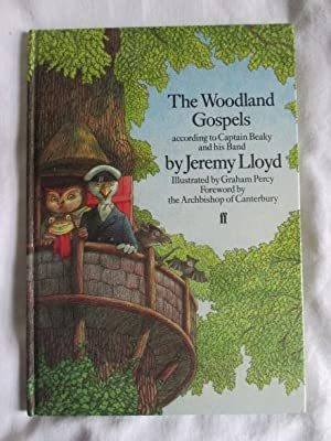 The Woodland Gospels according to Captain Beaky and his Band