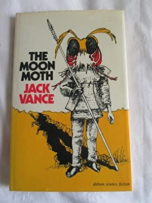 The Moon Moth and Other Stories: Jack Vance