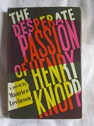 The Desperate Passion of Henry Knopp