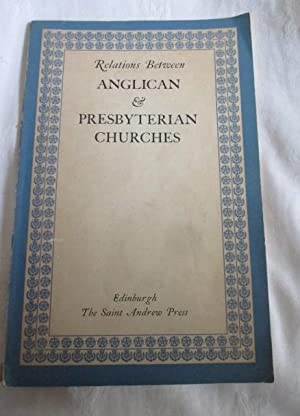 Relations Between Anglican and Presbyterian Churches