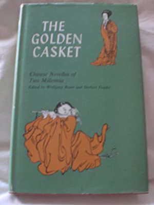 The golden casket: Chinese novellas of two: Wolfgang Bauer