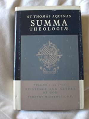 Summa Theologiae; Volume 2: Existence and nature of God